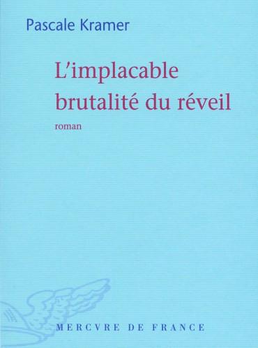 image du livre L'implacable brutalité du réveil