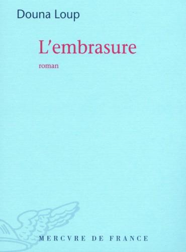 image du livre L'embrasure