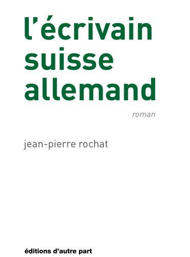 image du livre L'écrivain suisse allemand