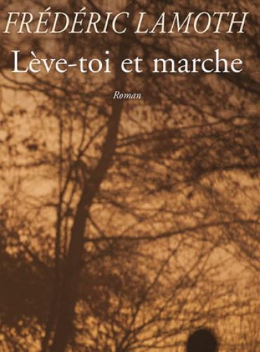 image du livre Lève-toi et marche