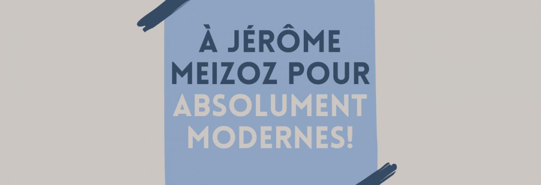 Jérôme Meizoz : Hommage et cadeaux