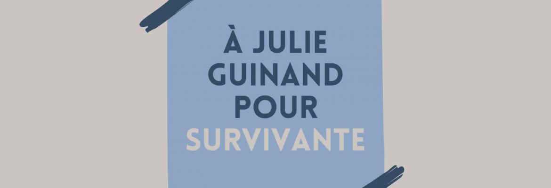 Julie Guinand : Hommages et cadeaux